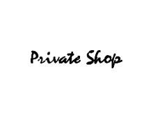 PRIVATE SHOPPRIVATE SHOP