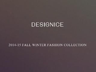 DESIGNICE迪赛尼斯2014年冬季走秀视频